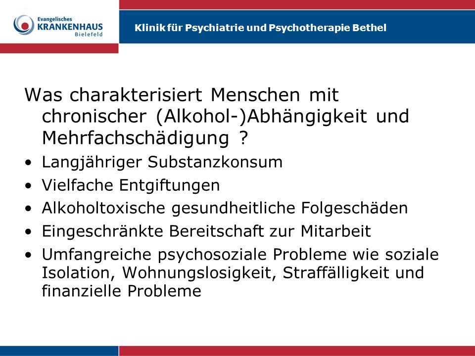 Was charakterisiert Menschen mit chronischer (Alkohol-)Abhängigkeit und Mehrfachschädigung