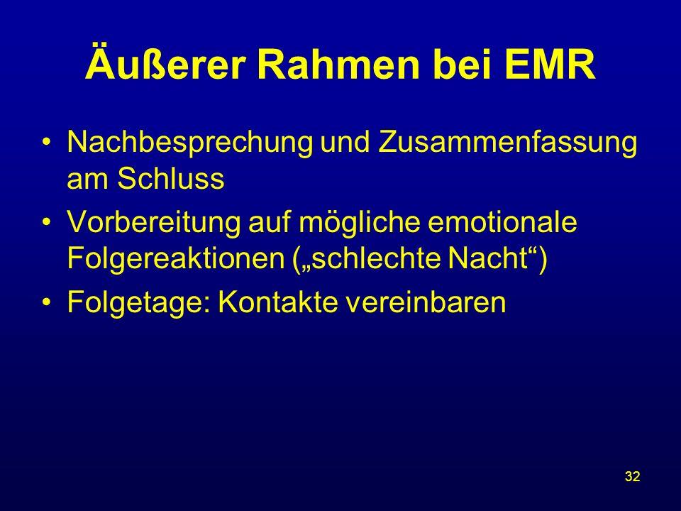 Äußerer Rahmen bei EMR Nachbesprechung und Zusammenfassung am Schluss