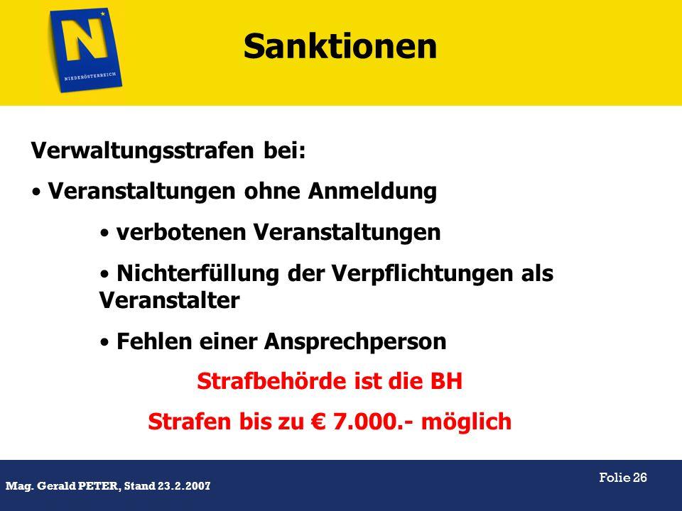 Strafbehörde ist die BH Strafen bis zu € 7.000.- möglich