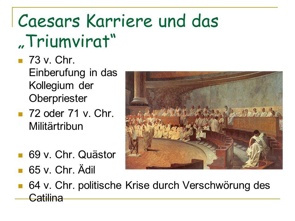 """Caesars Karriere und das """"Triumvirat"""