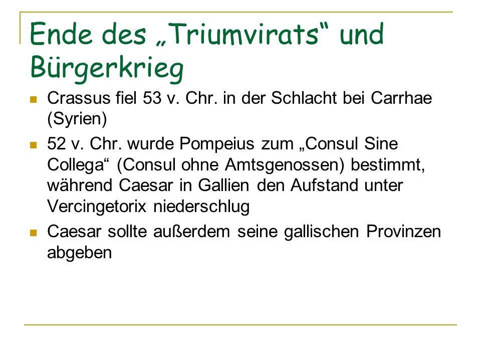 """Ende des """"Triumvirats und Bürgerkrieg"""