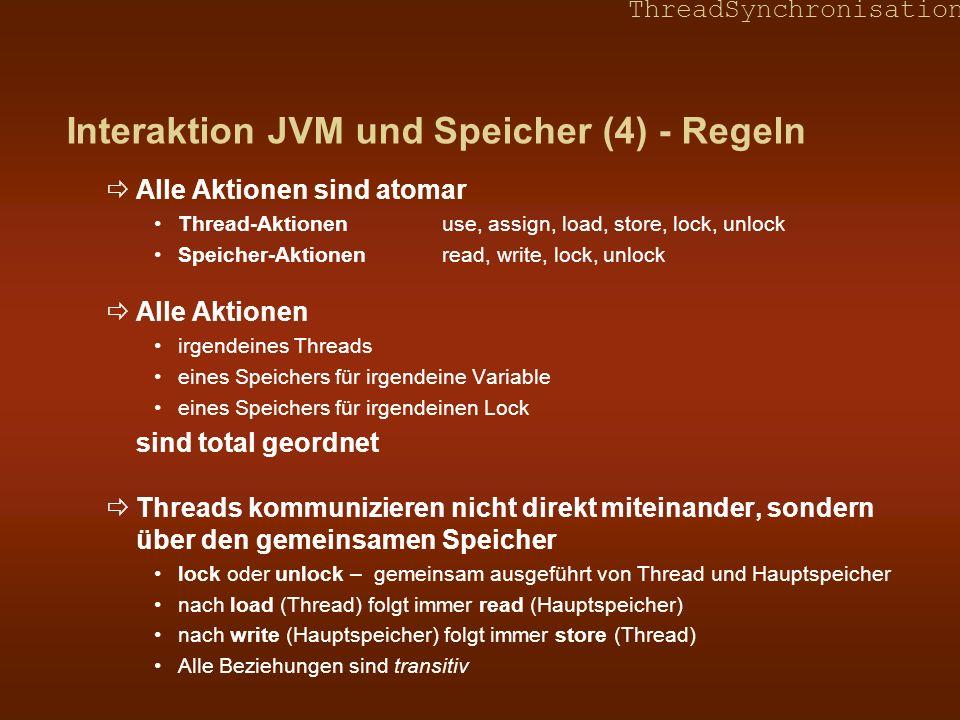 Interaktion JVM und Speicher (4) - Regeln