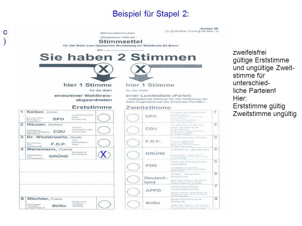 X Beispiel für Stapel 2: c) zweifelsfrei gültige Erststimme