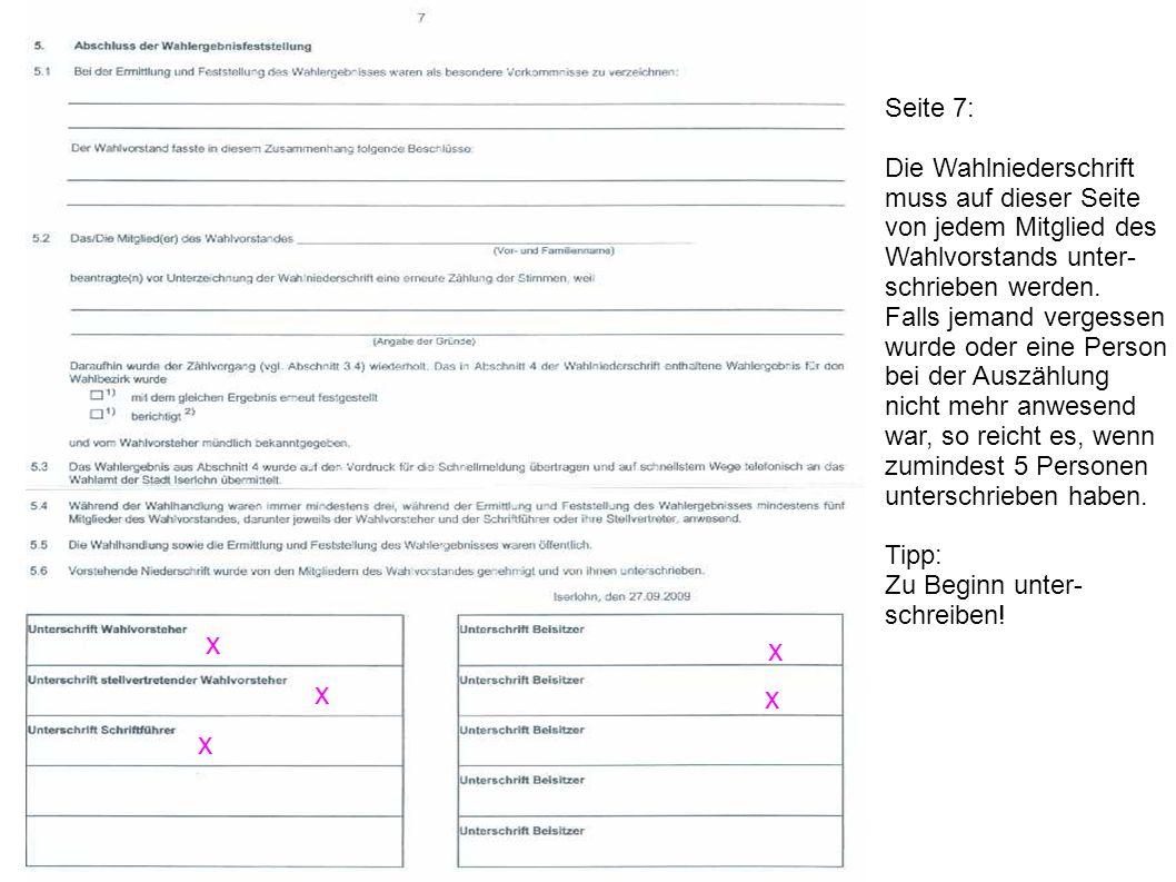 x x x x x Seite 7: Die Wahlniederschrift muss auf dieser Seite