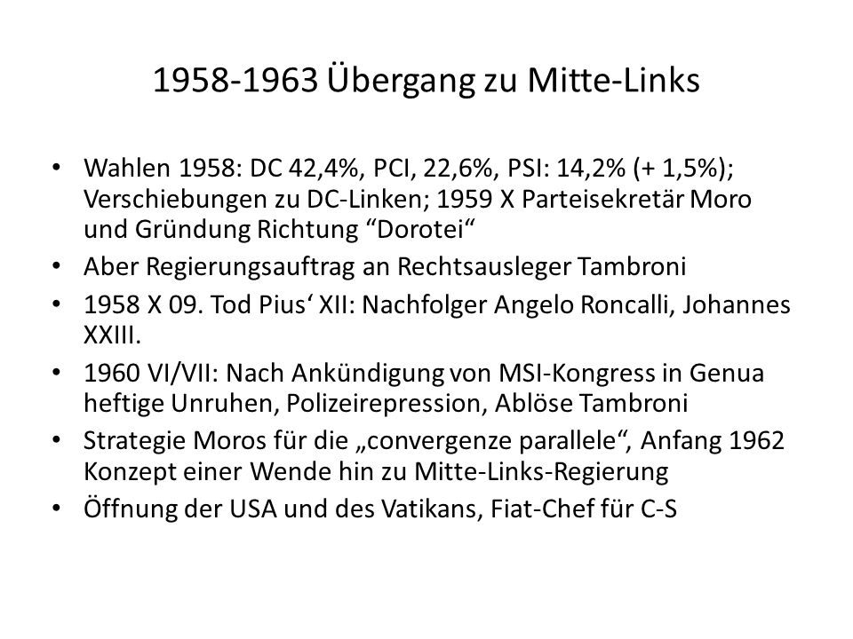 1958-1963 Übergang zu Mitte-Links