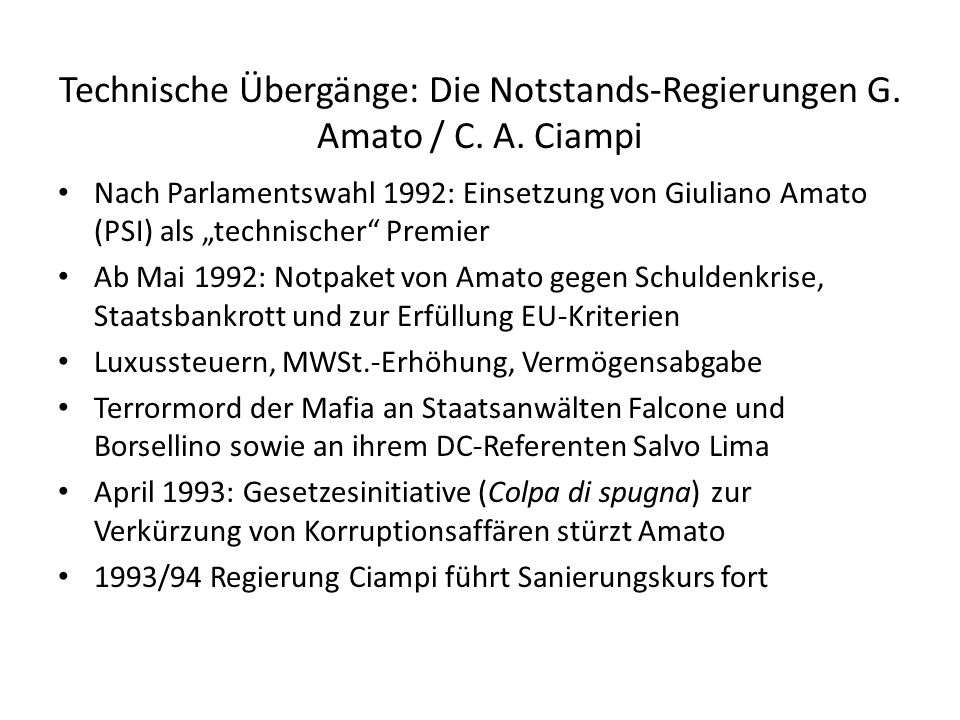 Technische Übergänge: Die Notstands-Regierungen G. Amato / C. A. Ciampi
