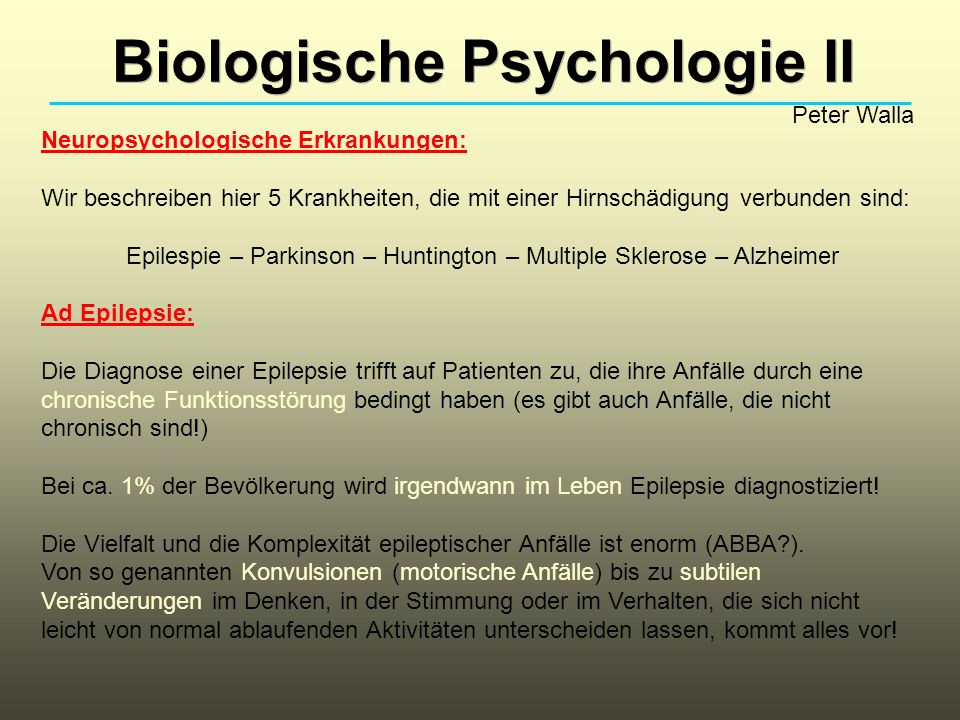 Epilespie – Parkinson – Huntington – Multiple Sklerose – Alzheimer