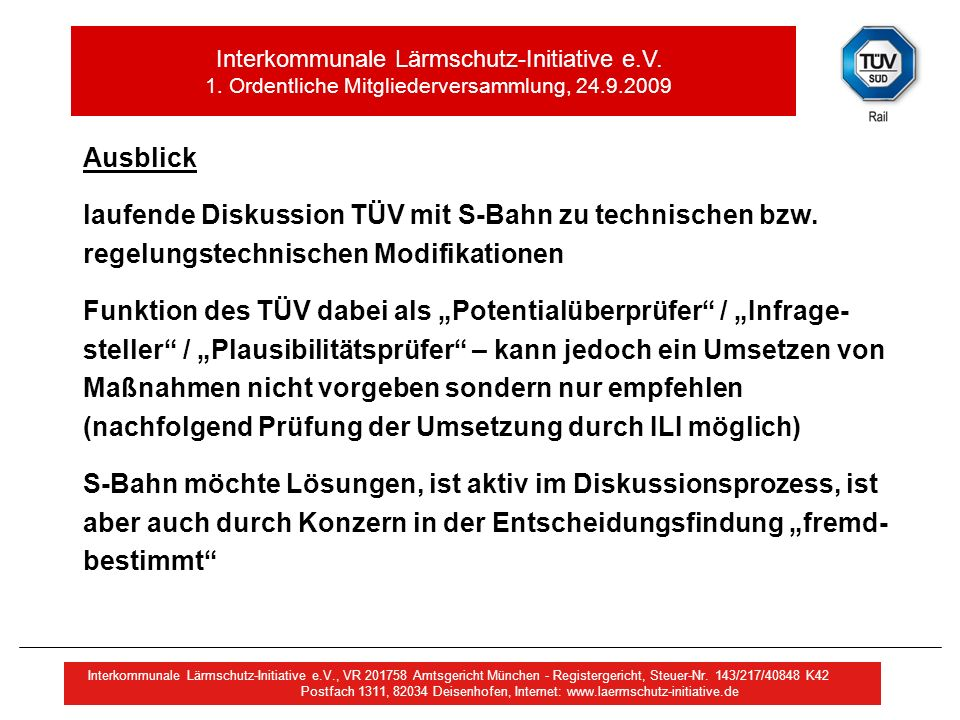 Ausblick laufende Diskussion TÜV mit S-Bahn zu technischen bzw. regelungstechnischen Modifikationen.