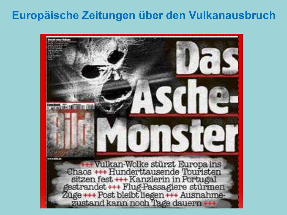 Europäische Zeitungen über den Vulkanausbruch