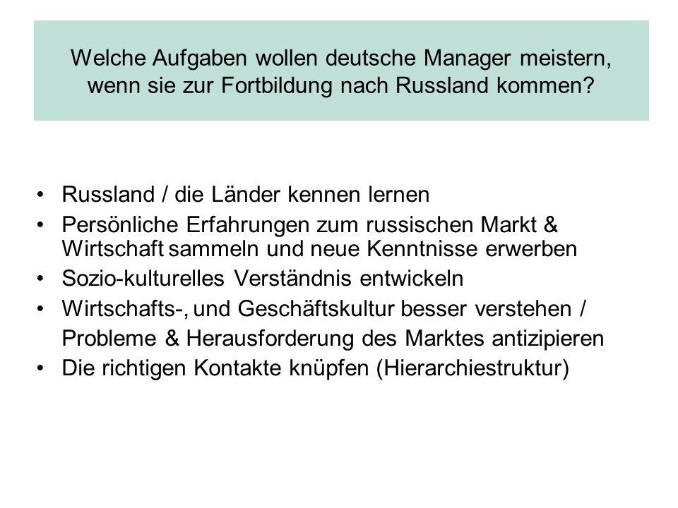 Welche Aufgaben wollen deutsche Manager meistern, wenn sie zur Fortbildung nach Russland kommen