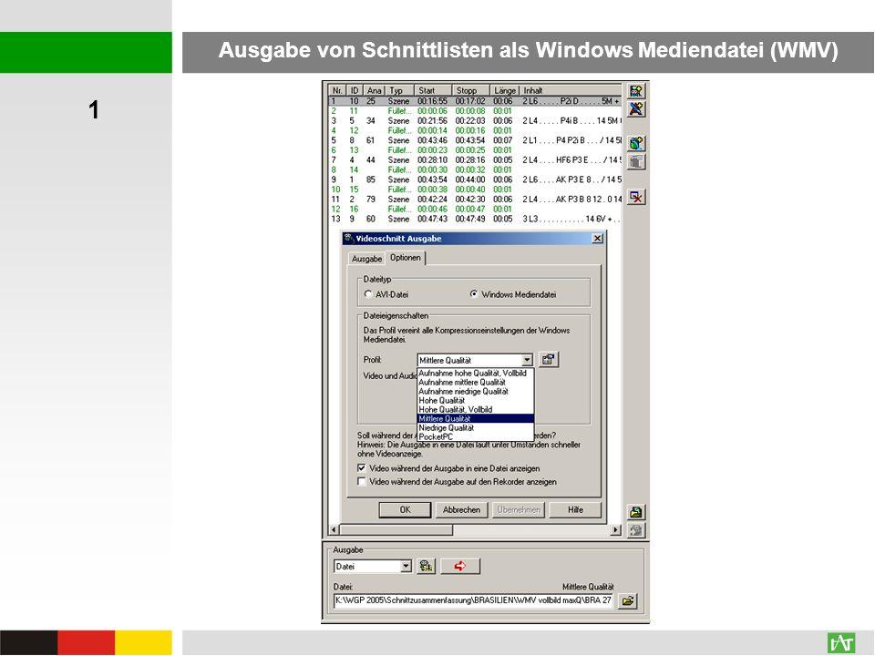 Ausgabe von Schnittlisten als Windows Mediendatei (WMV)
