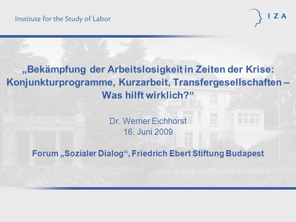 """""""Bekämpfung der Arbeitslosigkeit in Zeiten der Krise: Konjunkturprogramme, Kurzarbeit, Transfergesellschaften – Was hilft wirklich Dr."""