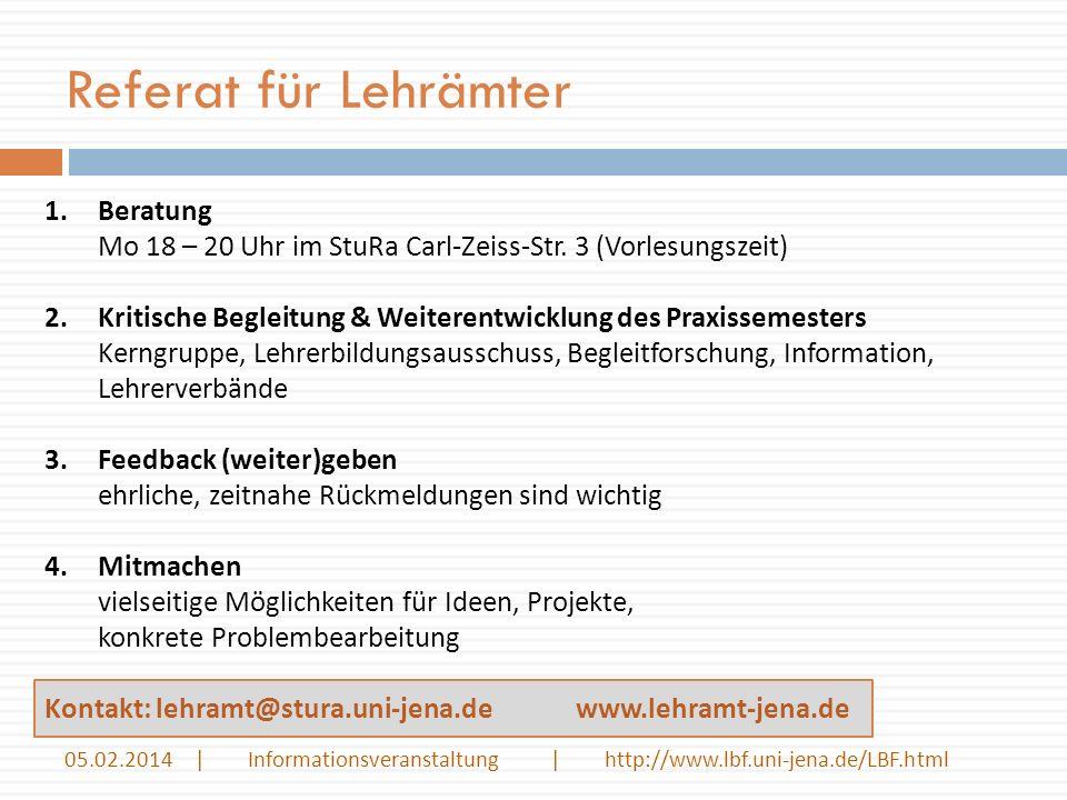 Referat für Lehrämter Beratung Mo 18 – 20 Uhr im StuRa Carl-Zeiss-Str. 3 (Vorlesungszeit)