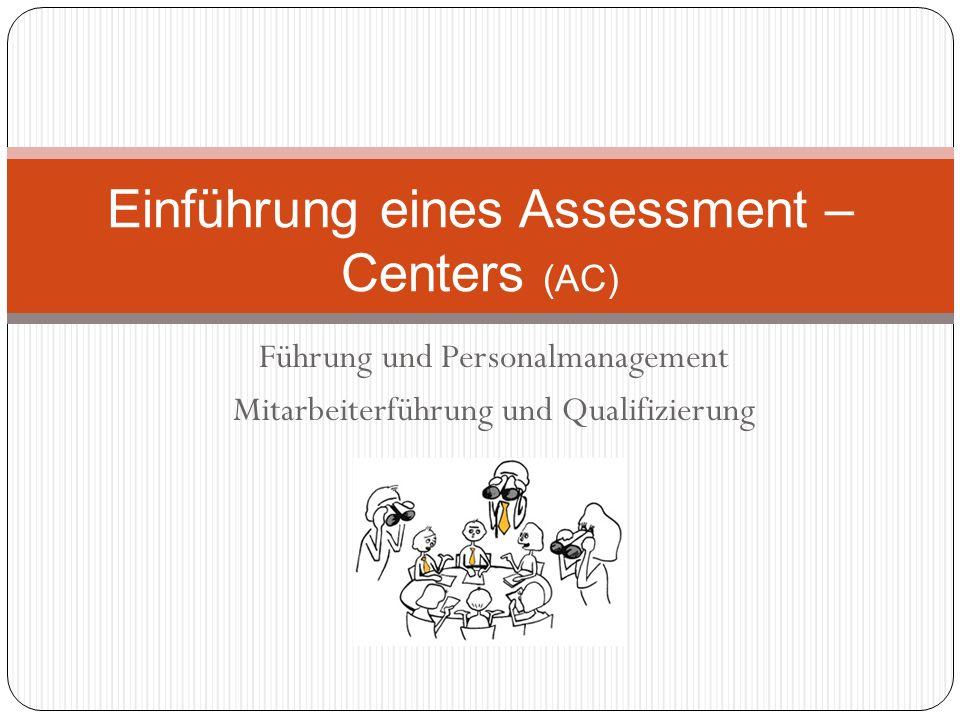 Einführung eines Assessment – Centers (AC)