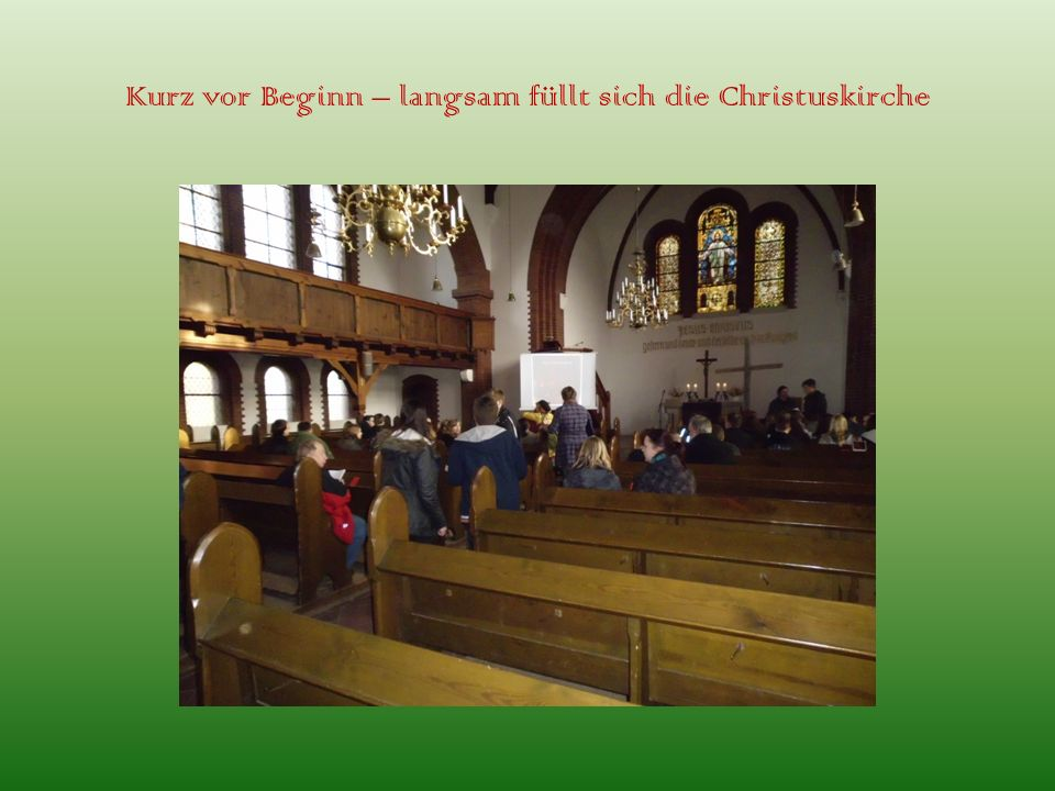 Kurz vor Beginn – langsam füllt sich die Christuskirche