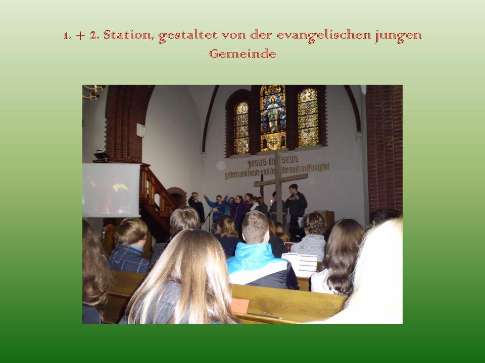 1. + 2. Station, gestaltet von der evangelischen jungen Gemeinde