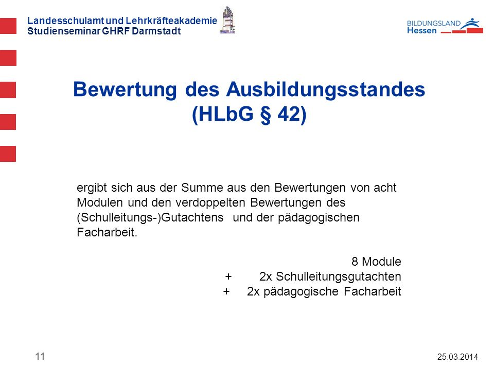Bewertung des Ausbildungsstandes (HLbG § 42)