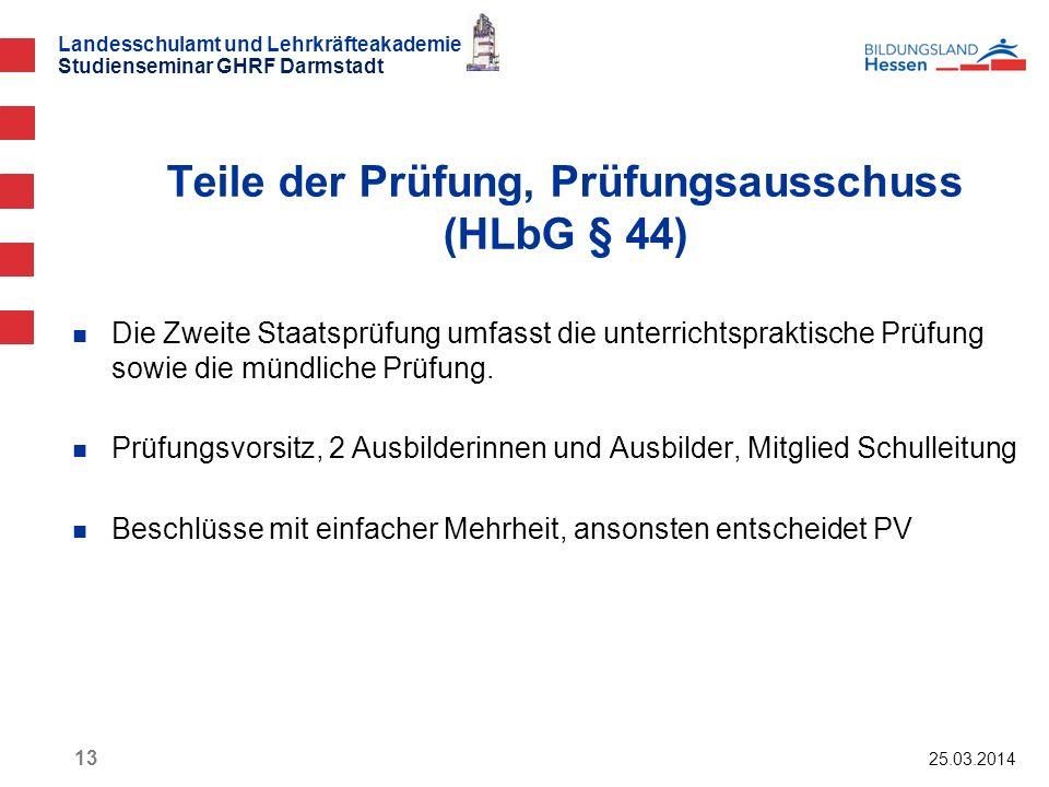 Teile der Prüfung, Prüfungsausschuss (HLbG § 44)