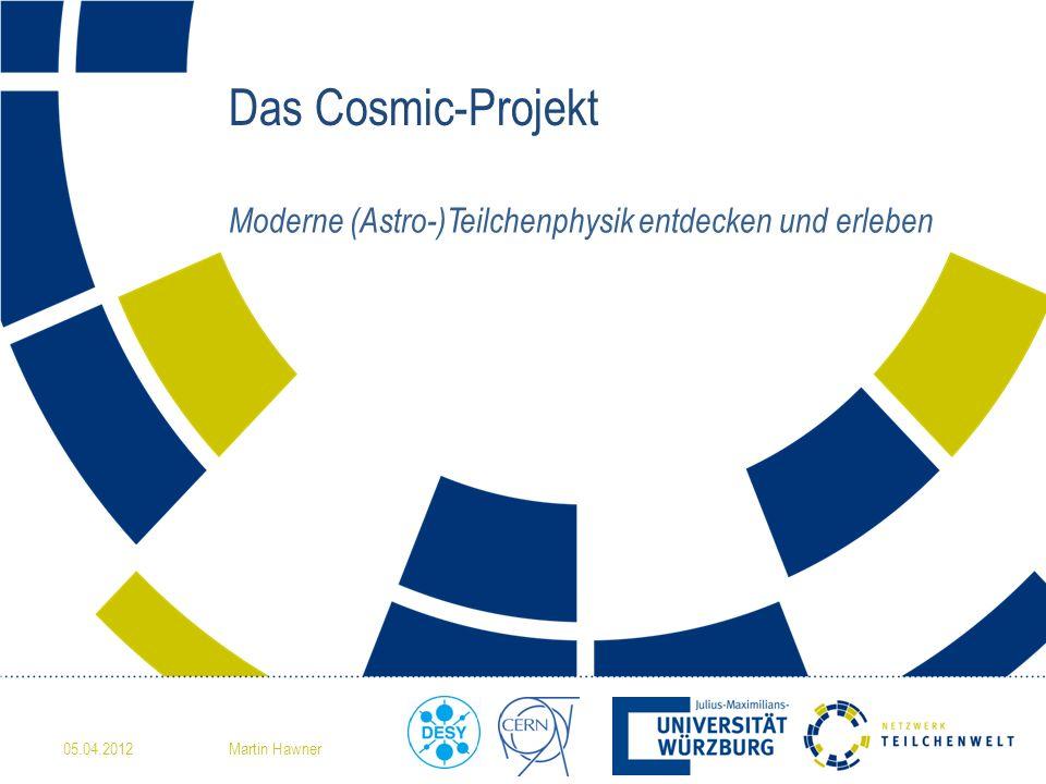Moderne (Astro-)Teilchenphysik entdecken und erleben