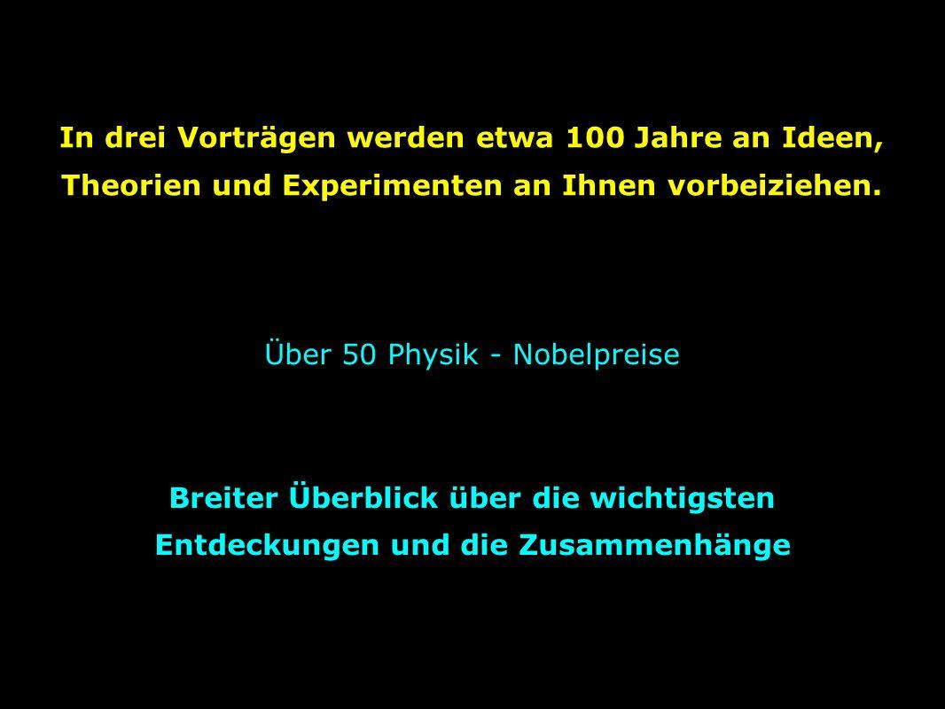 Über 50 Physik - Nobelpreise