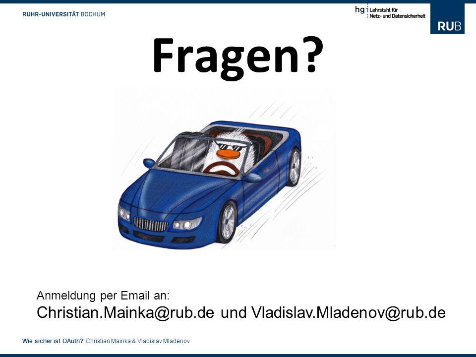 Fragen Anmeldung per Email an: Christian.Mainka@rub.de und Vladislav.Mladenov@rub.de