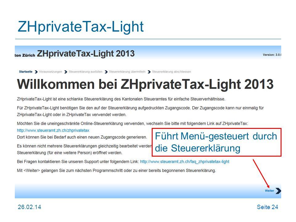 ZHprivateTax-Light Führt Menü-gesteuert durch die Steuererklärung