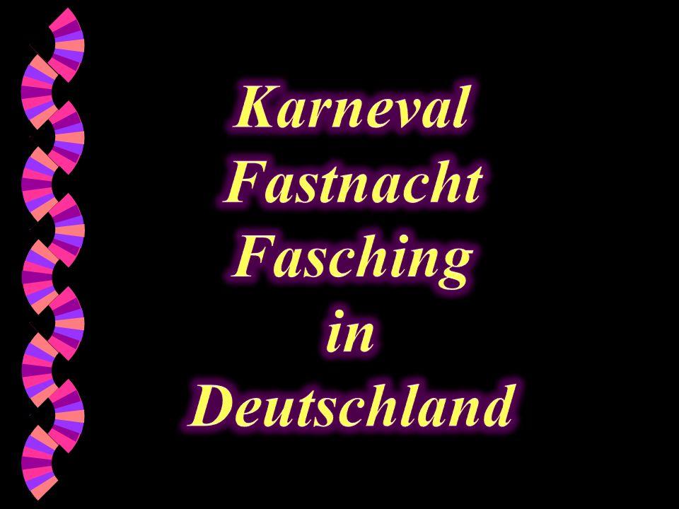 Karneval Fastnacht Fasching in Deutschland