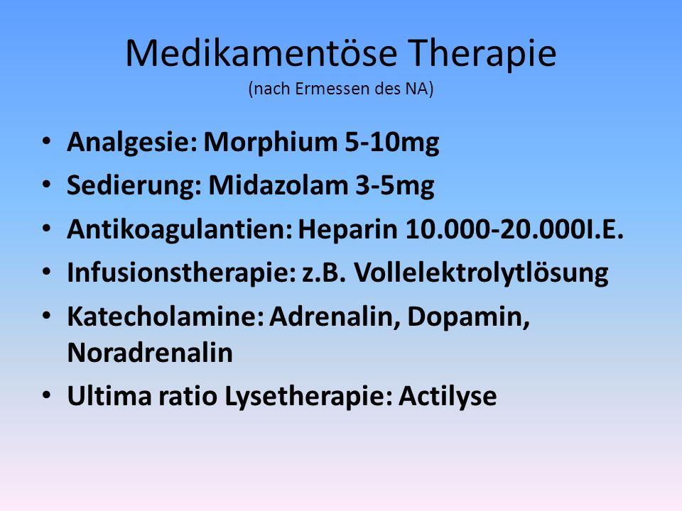 Medikamentöse Therapie (nach Ermessen des NA)