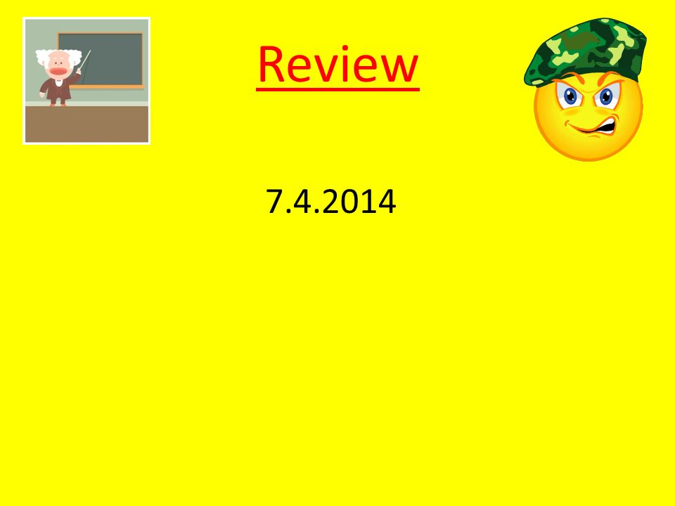 Review 7.4.2014