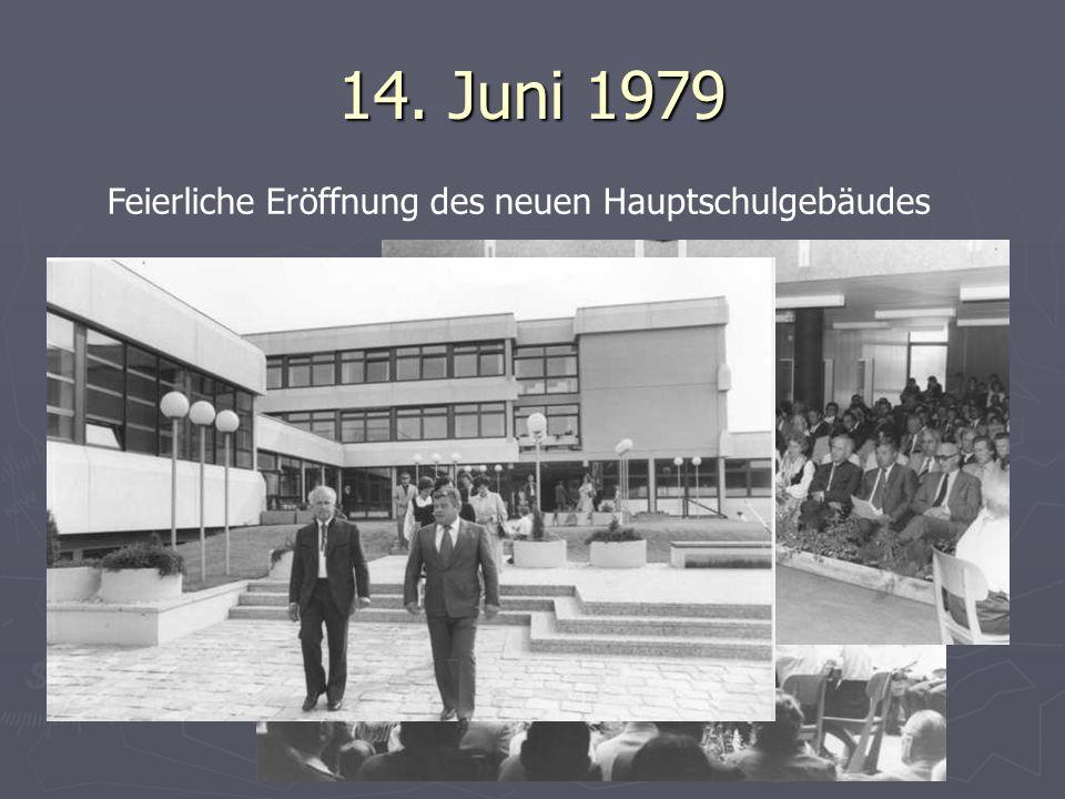 14. Juni 1979 Feierliche Eröffnung des neuen Hauptschulgebäudes