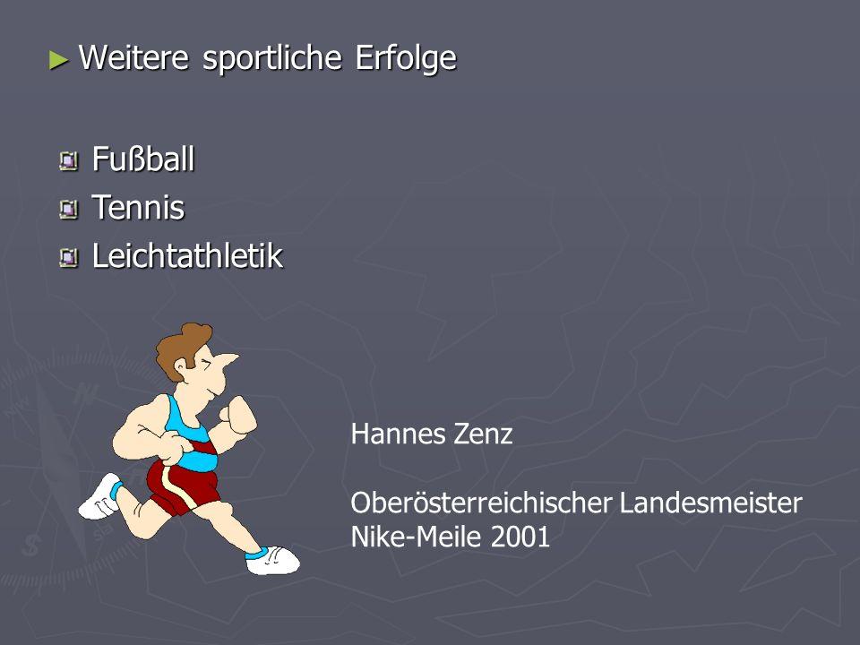 Weitere sportliche Erfolge