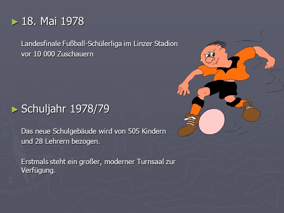 18. Mai 1978 Landesfinale Fußball-Schülerliga im Linzer Stadion. vor 10 000 Zuschauern. Schuljahr 1978/79.