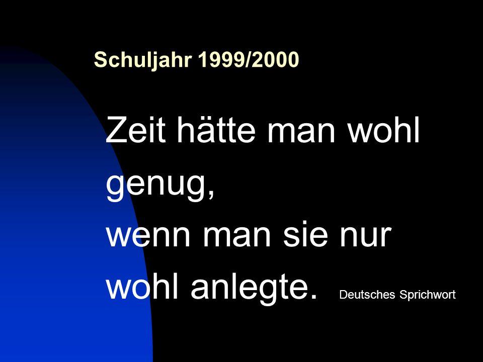 wohl anlegte. Deutsches Sprichwort