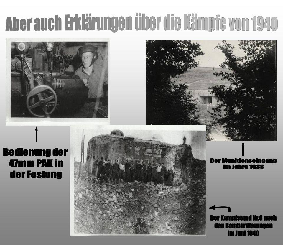 Aber auch Erklärungen über die Kämpfe von 1940
