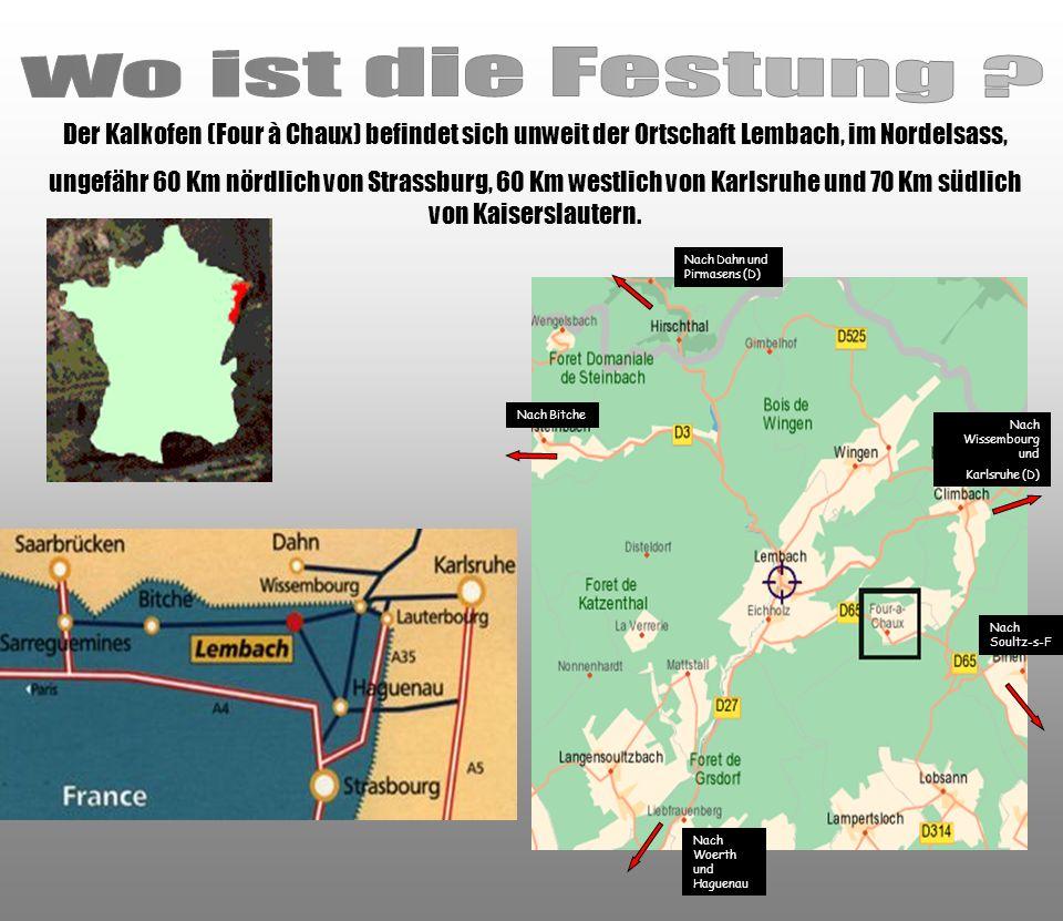 Wo ist die Festung Der Kalkofen (Four à Chaux) befindet sich unweit der Ortschaft Lembach, im Nordelsass,