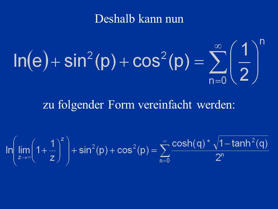 zu folgender Form vereinfacht werden: