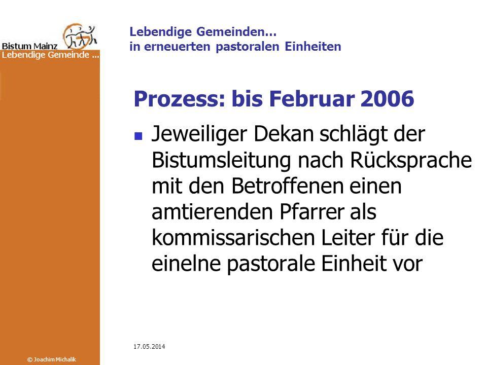 Prozess: bis Februar 2006