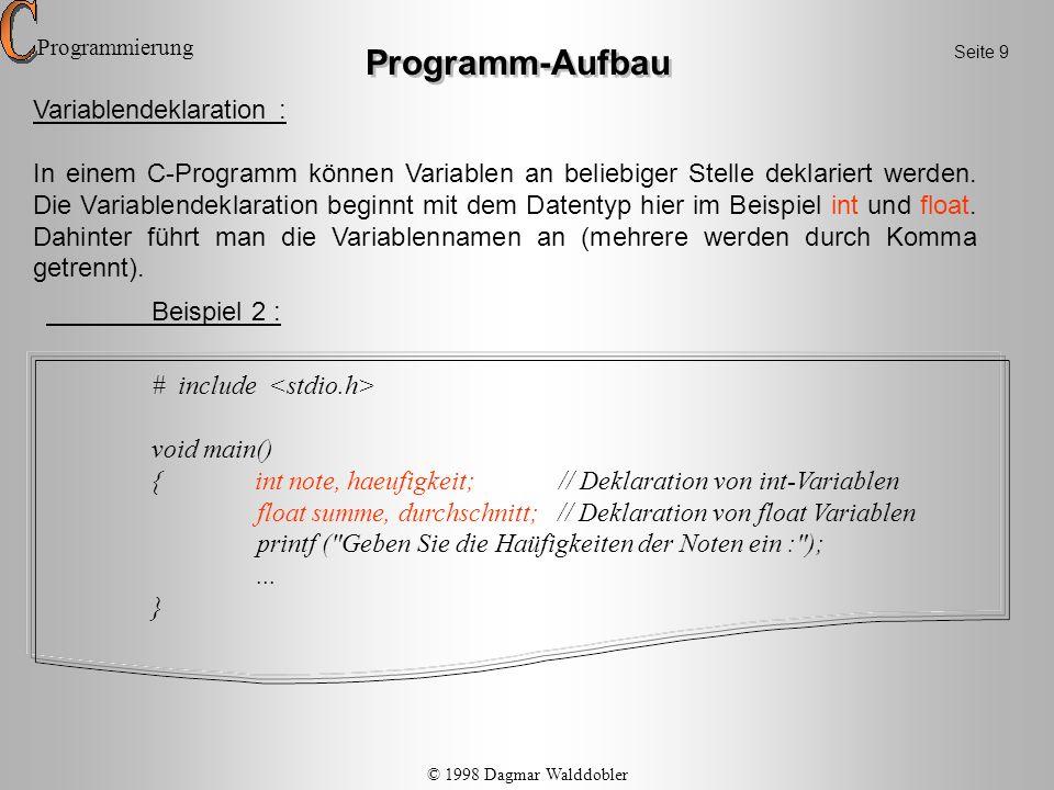 Programm-Aufbau Variablendeklaration :