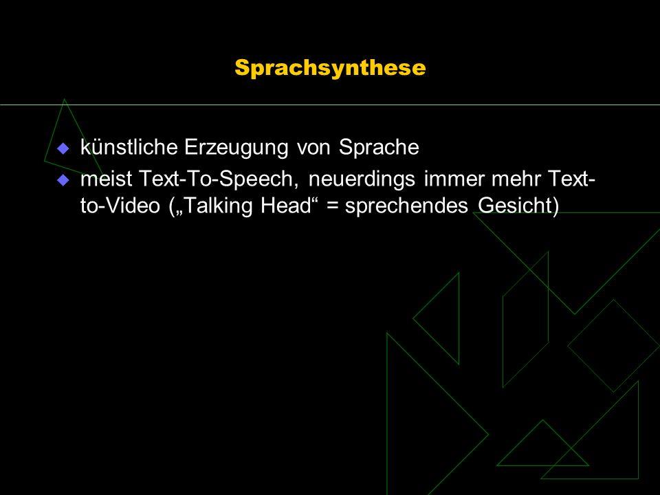 Sprachsynthese künstliche Erzeugung von Sprache.