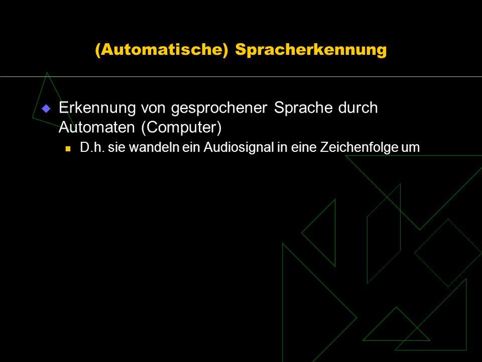 (Automatische) Spracherkennung