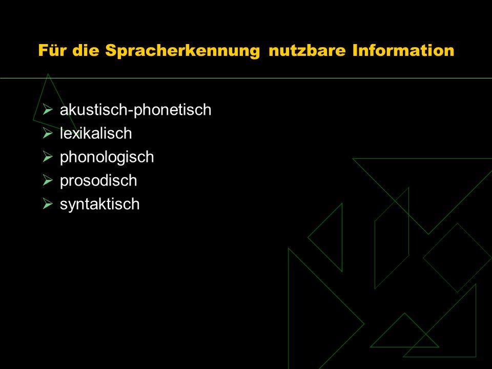 Für die Spracherkennung nutzbare Information