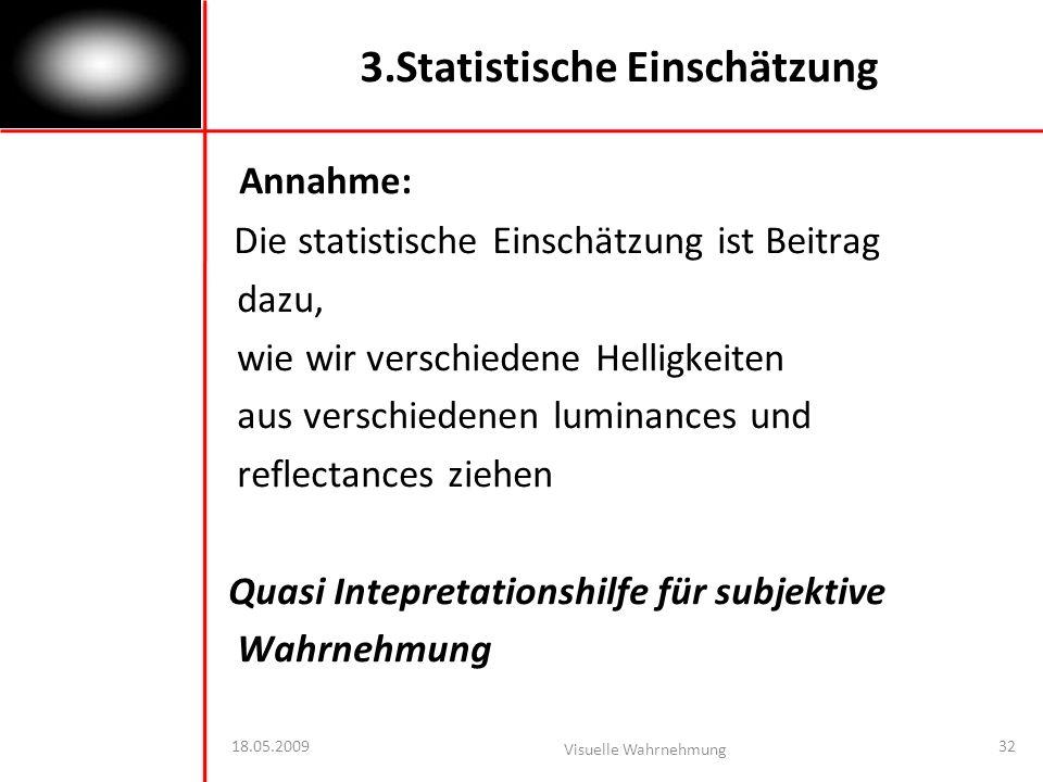 3.Statistische Einschätzung