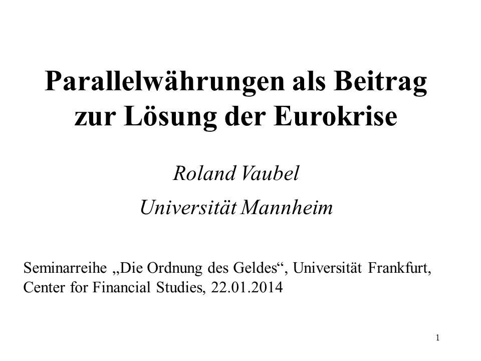 Parallelwährungen als Beitrag zur Lösung der Eurokrise