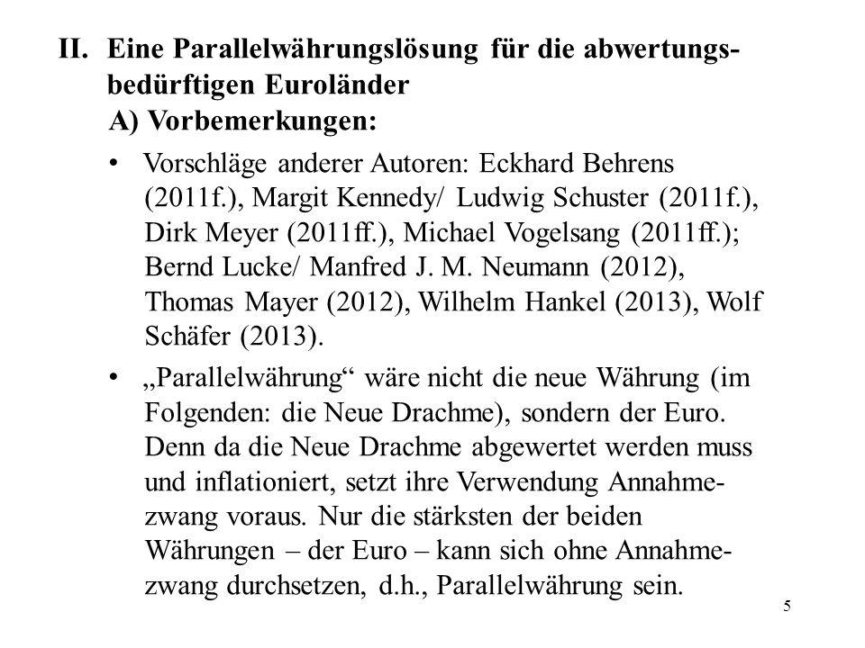Eine Parallelwährungslösung für die abwertungs-bedürftigen Euroländer