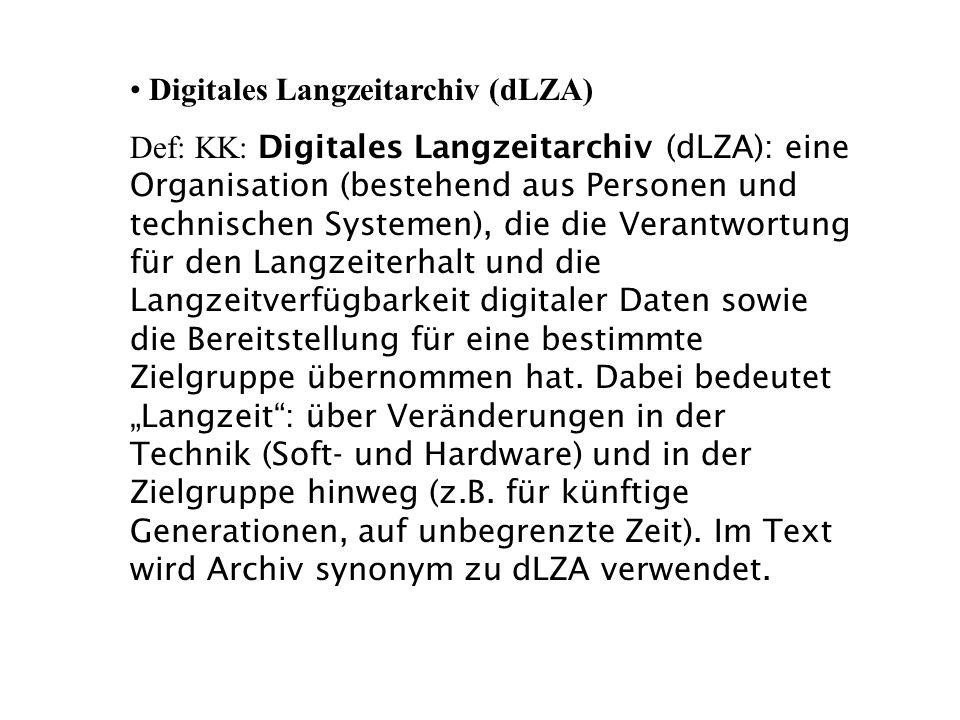 Digitales Langzeitarchiv (dLZA)