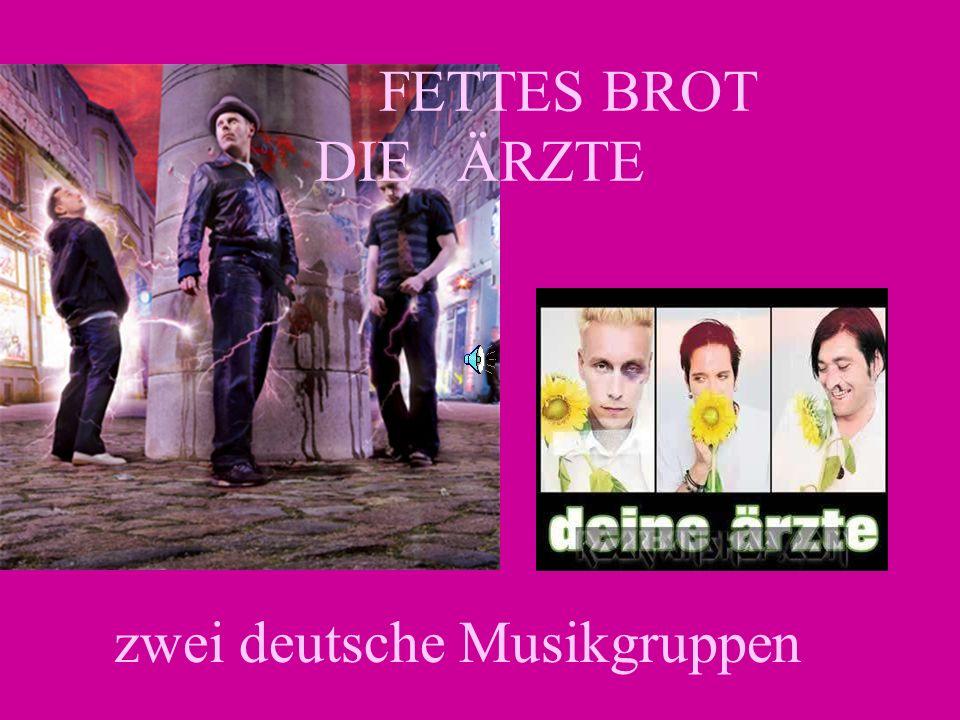 FETTES BROT DIE ÄRZTE zwei deutsche Musikgruppen