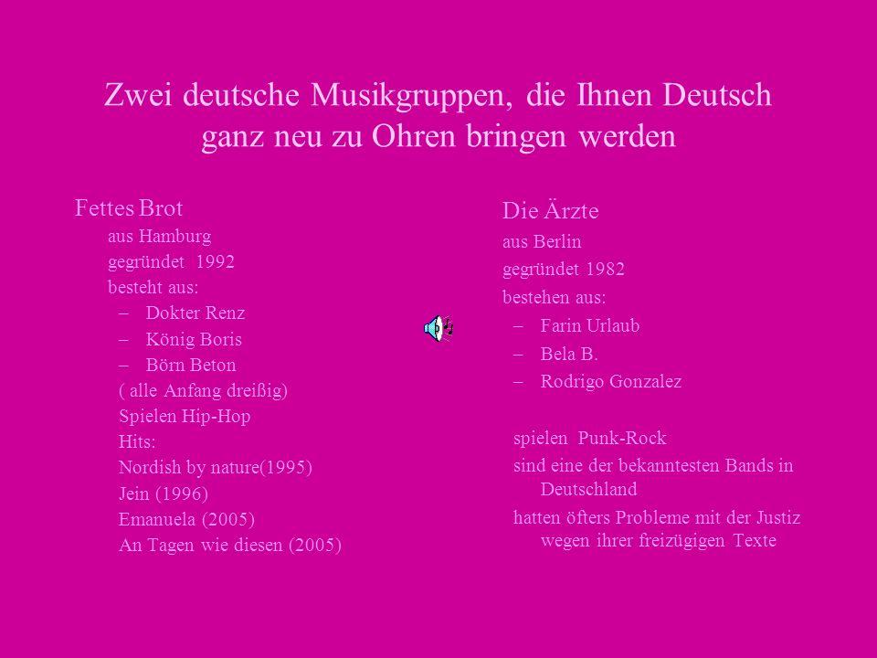 Zwei deutsche Musikgruppen, die Ihnen Deutsch ganz neu zu Ohren bringen werden