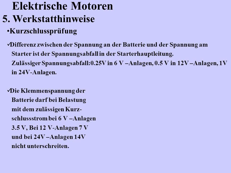 Elektrische Motoren 5. Werkstatthinweise Kurzschlussprüfung