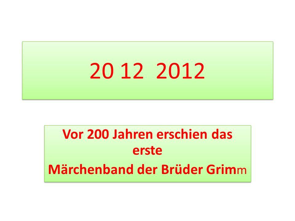Vor 200 Jahren erschien das erste Märchenband der Brüder Grimm