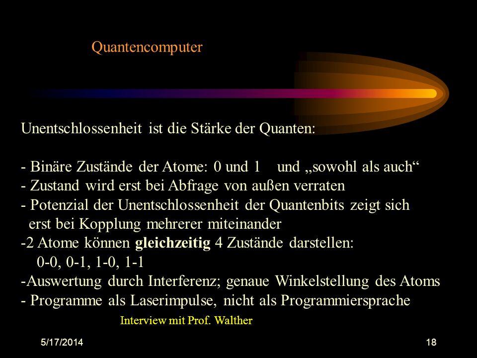 Unentschlossenheit ist die Stärke der Quanten: